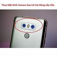 Thay Mặt Kính Camera Sau LG G6 Chính Hãng